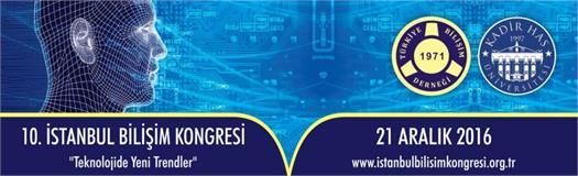 10. İstanbul Bilişim Kongresi, BThaber sponsorluğunda gerçekleşti