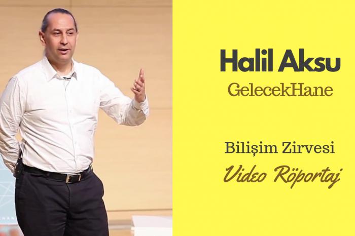 GelecekHane CEO'su Halil Aksu Bilişim Zirvesi'nde neler anlatacak?
