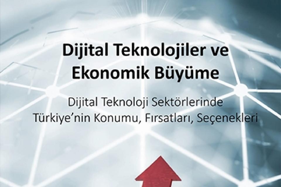 Dijital Teknolojiler ve Ekonomik Büyüme