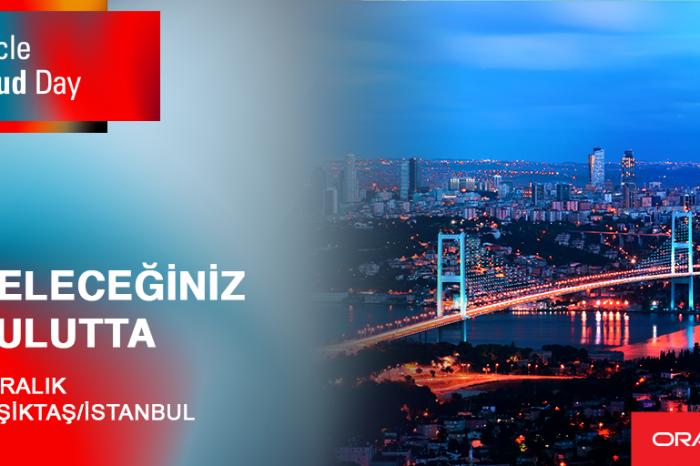 Oracle Cloud Day 2018, 6 Aralık tarihinde Raffles İstanbul'da gerçekleşecek