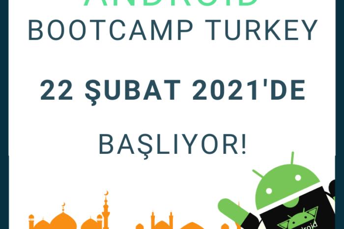 'Android Bootcamp Türkiye'ye hazır mısınız?