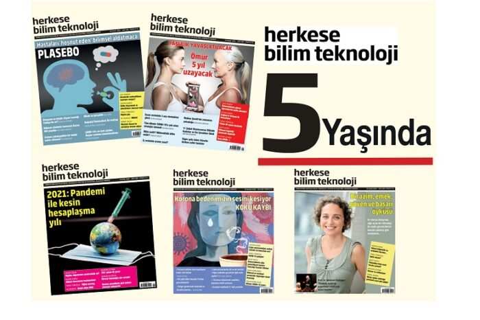 Herkese Bilim Teknoloji Dergisi 5 Yaşında
